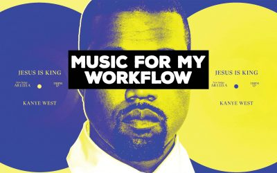 MUSIC FOR MY WORKFLOW: Jesus is King